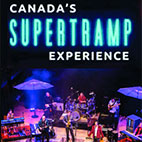 Canada's Supertramp Experience Live Theatre Package