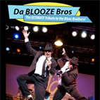 Da Blooze Brother's Live Theatre Package